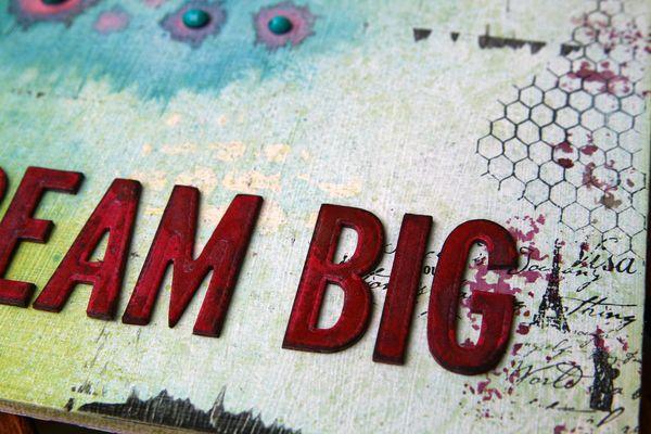 Dream big.detail3