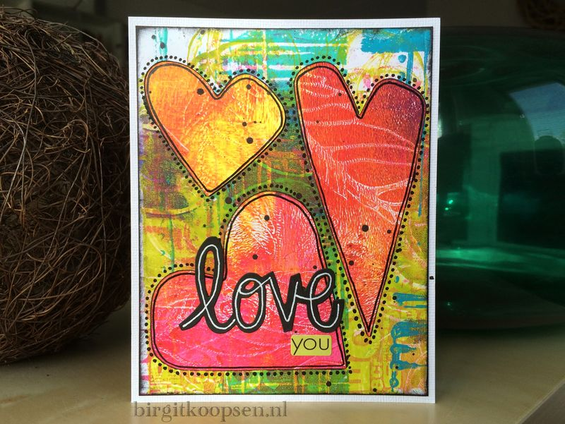 Love you card with gelli plate and sizzix - birgit koopsen