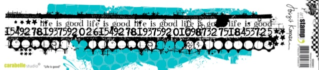 Life is good - Edge Stamp - Birgit Koopsen for Carabelle Studio